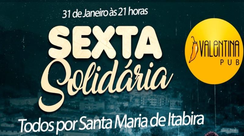 Sexta solidária : Todos por Santa Maria na Valentina Pub, toda renda será revertida para os atingidos pela chuva.