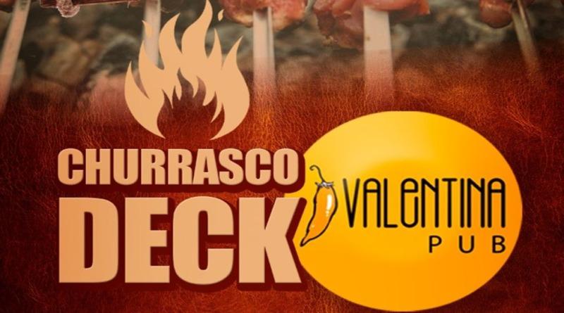 Inauguração do Churrasco Deck – Quinta na Valentina Pub