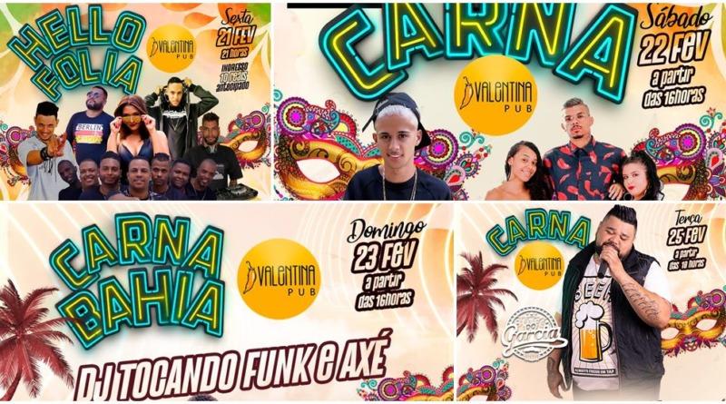 Confira a programão de carnaval na Valentina Pub, começa nesta sexta-feira 21!